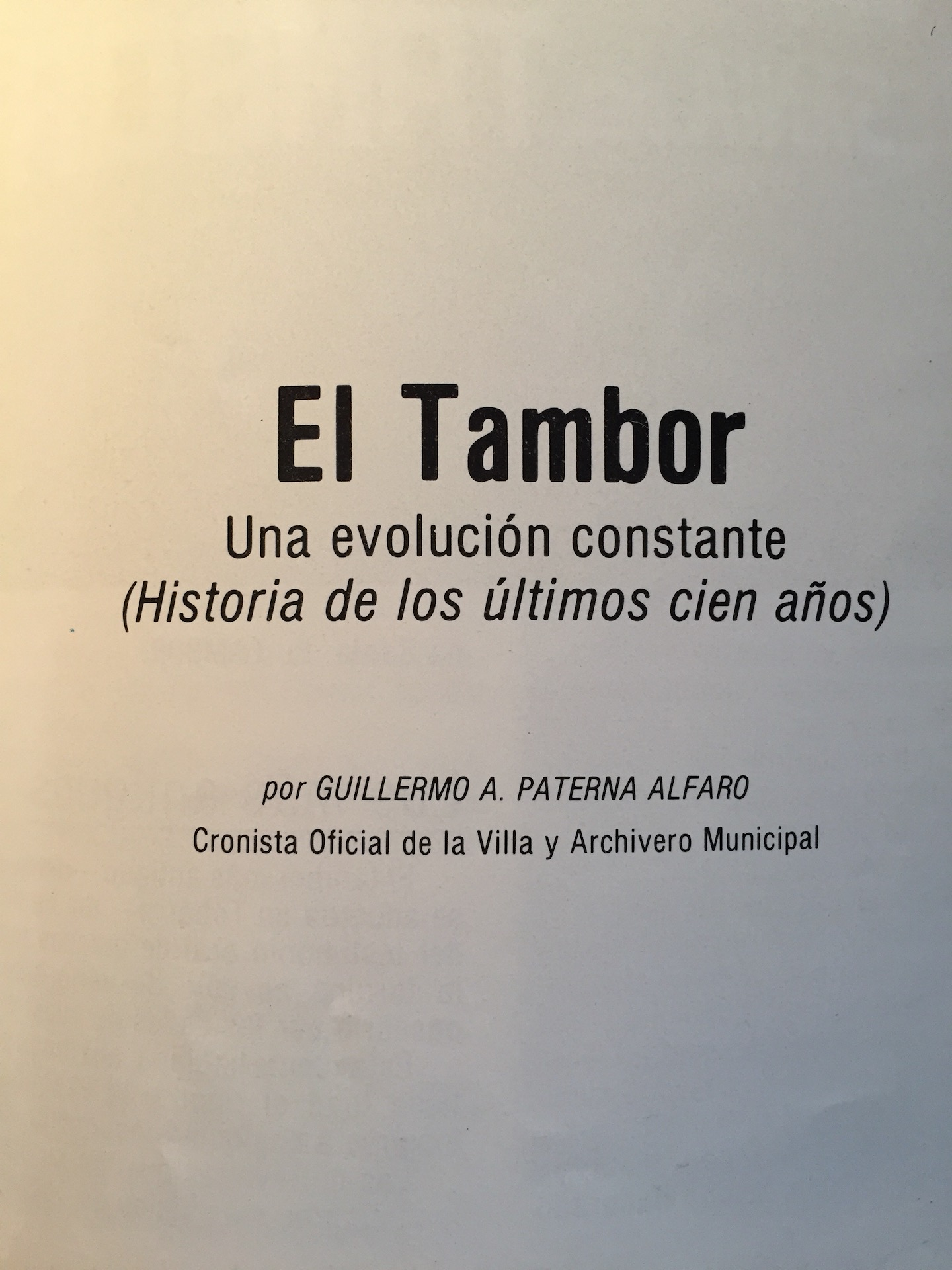 Guillermo Paterna. Investigador (I) Estudios sobre el tambor de Tobarra